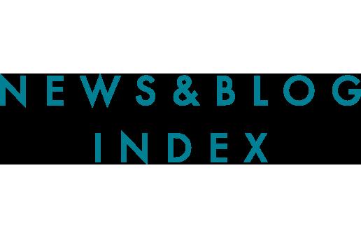 NEWS & BLOG INDEX